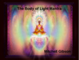 The Body of Light Mantra