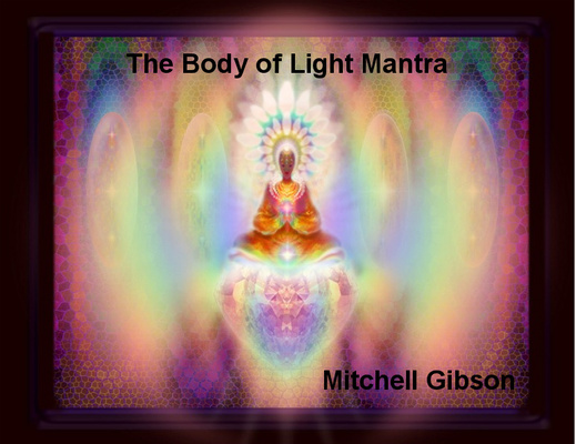 Product picture The Body of Light Mantra
